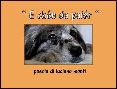 """E chén da paiér"" Poesia di Luciano Monti"