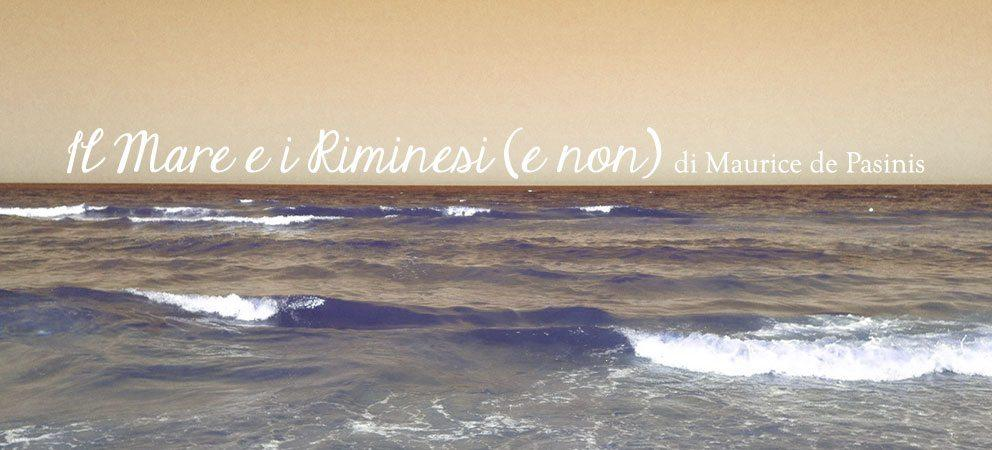 """""""Il Mare e i Riminesi (e non)"""", poesia di Maurice de Pasinis"""