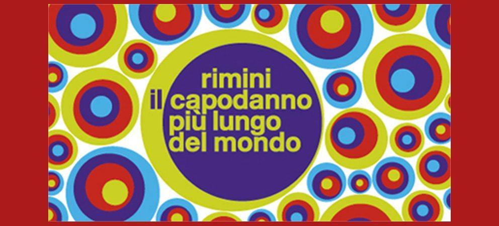 """""""Rimini, il Capodanno più lungo del mondo"""""""